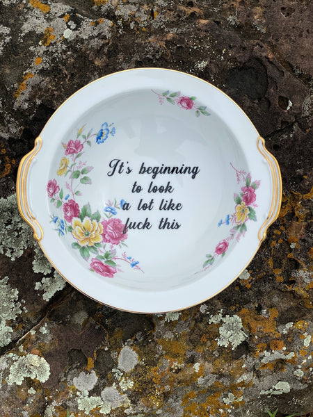 It's beginning to look a lot like fuck this | Vulgar vintage hand painted serving dish
