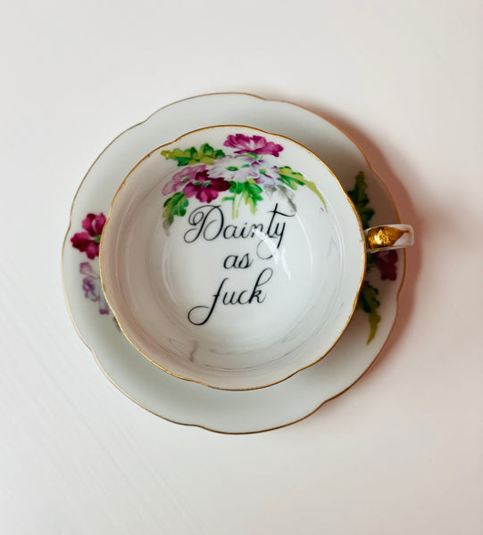 Dainty as fuck | vulgar vintage floral tea cup and matching saucer