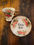 Thug life | vulgar vintage hand painted tea cup with matching saucer