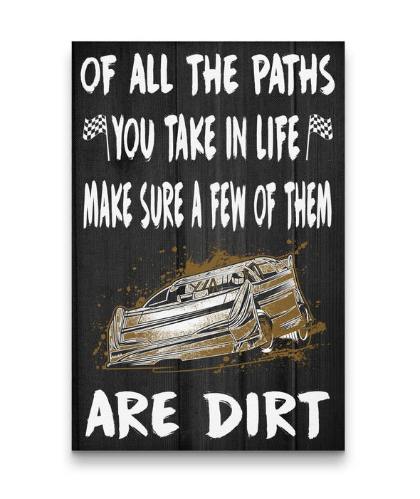 Of All The Paths You Take In Life Racing Canvas Late Model US ONLY