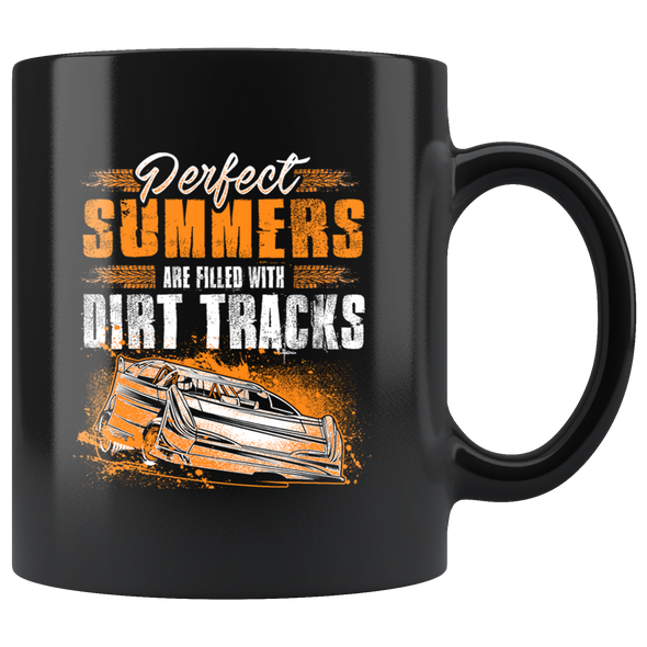 Perfect Summers Are Filled With Dirt Track Late Model Mug!