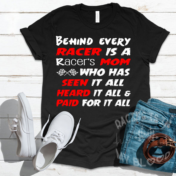 Behind Every Racer Is A Racer's Mom T-Shirts!