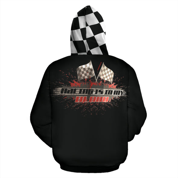Racing Is In My Blood All Over Print Zip Up Hoodie