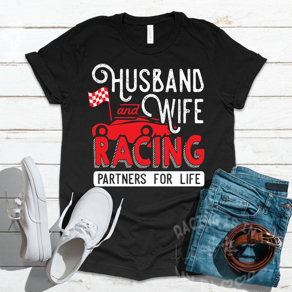 Husband And Wife Racing Partners For Life T-Shirts!