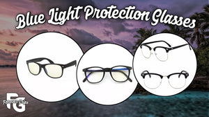 Blue Light Protection Glasses