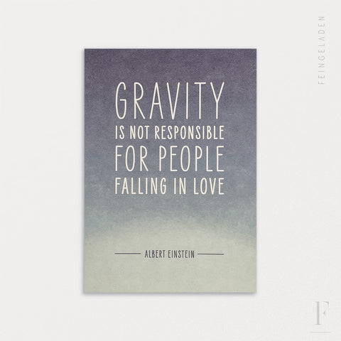 FINE QUOTES: Gravity / Einstein - Feingeladen