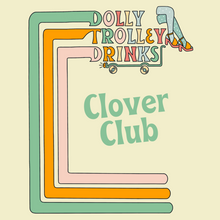 Load image into Gallery viewer, Clover Club
