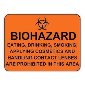 """Biohazard Eating, Drinking…Prohibited"" Sign"