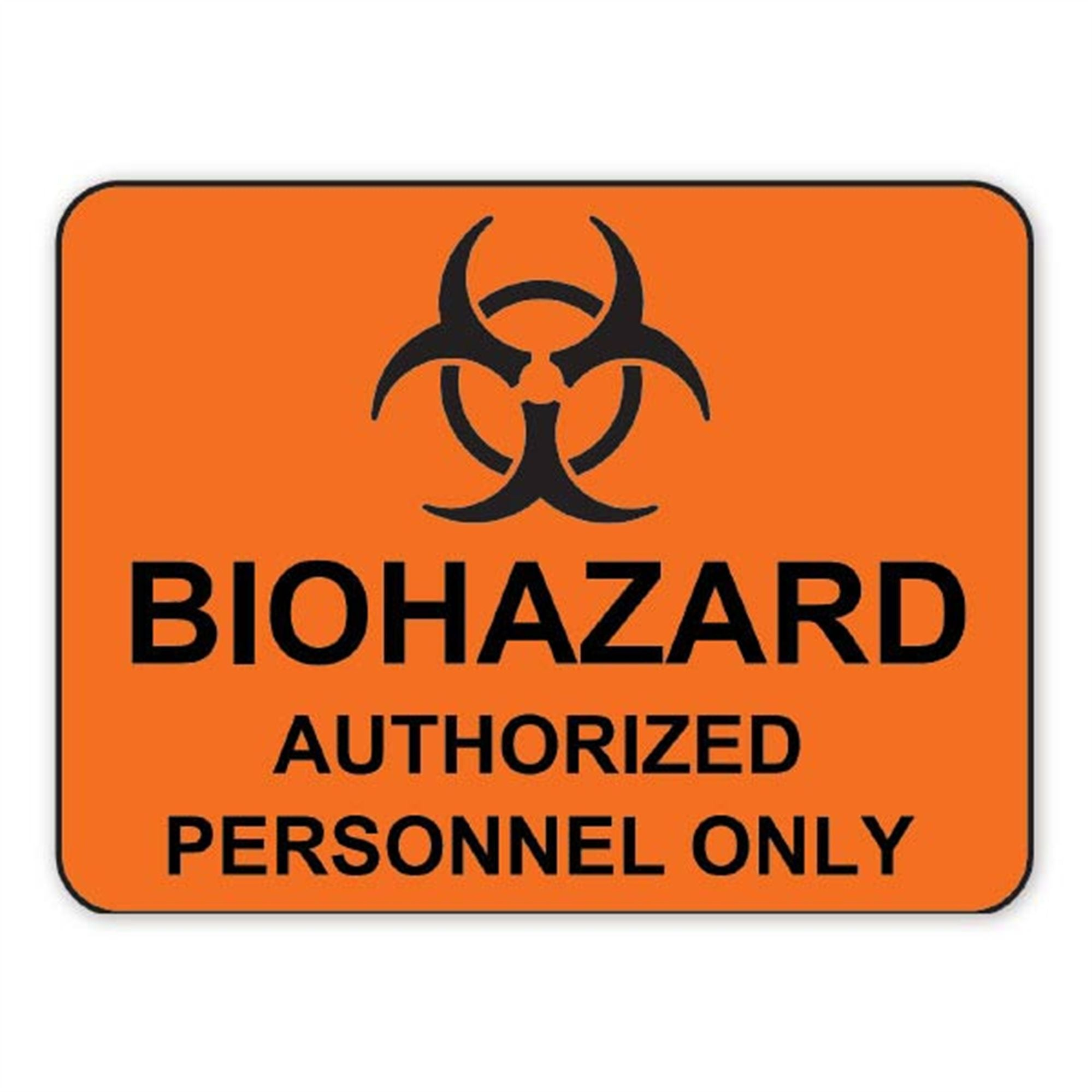 """Biohazard Authorized Personnel Only"" Sign"