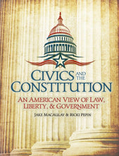 Load image into Gallery viewer, Civics and the Constitution (Student Textbook)