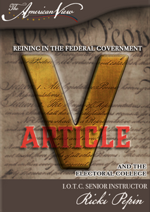 Article V: Reining in the Federal Government Digital Download