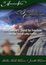 Load image into Gallery viewer, One Cowboy's Stand for Freedom: The True Story of LaVoy Finicum