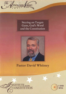 Staying on Target: Guns, God's Word, and the Constitution