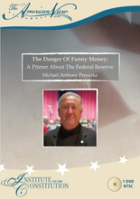 Load image into Gallery viewer, The Danger of Funny Money: A Primer About the Federal Reserve