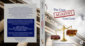 The Case Against Case Law