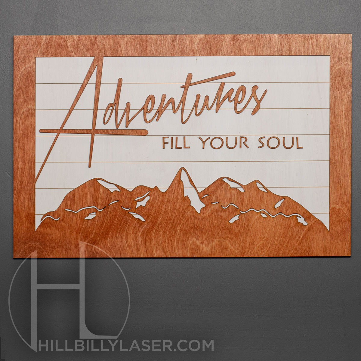 Adventures Fill Your Soul - Hillbilly Laser