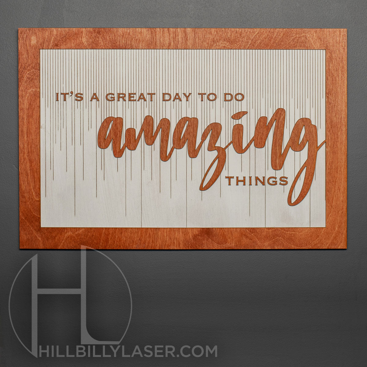 Do Amazing Things - Hillbilly Laser