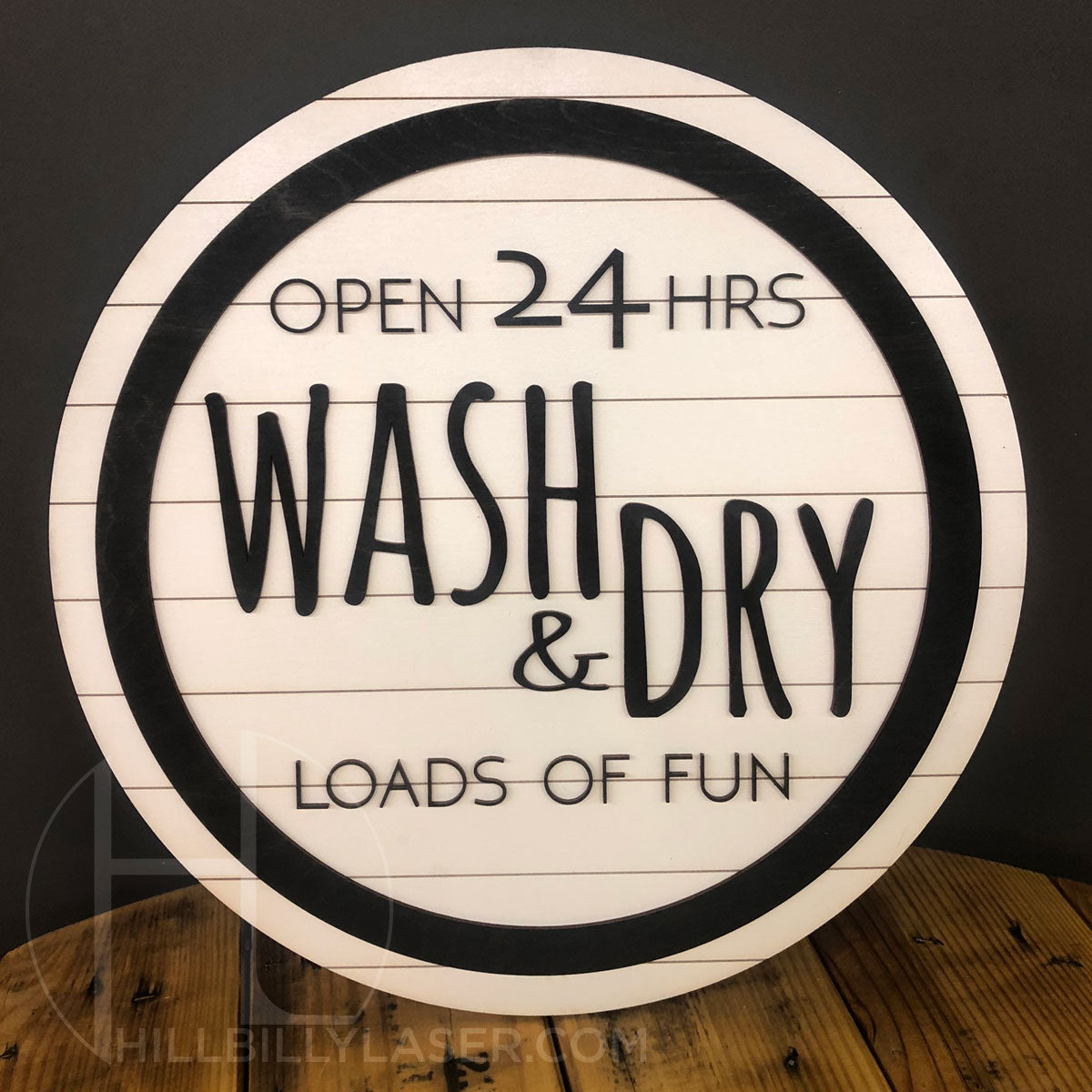 Laundry Sign - Hillbilly Laser
