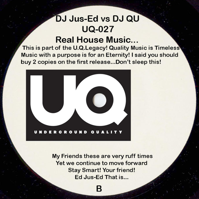 UQ-027 REAL HOUSE MUSIC EP... EU Repress