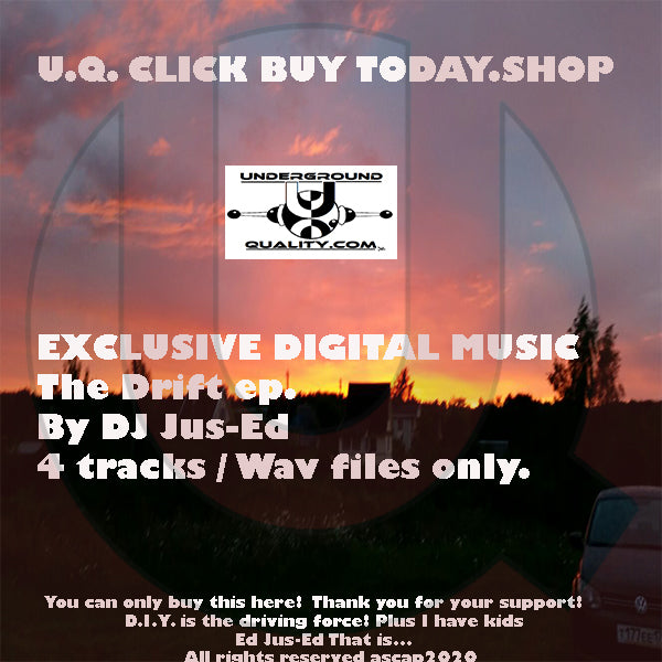 New The Drift Ep. From DJ Jus-Ed Exclusively sold here! FULL EP 8.99 eu. / Single 3.99 eu.