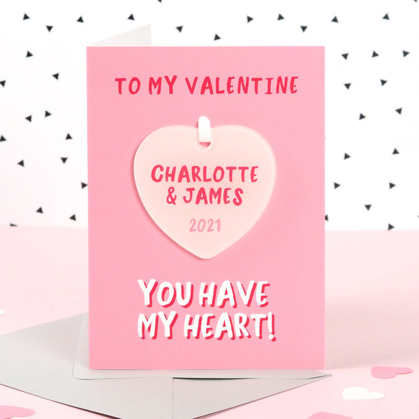 Personalised 'You have my heart' Keepsake Valentine's Card