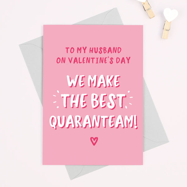 Husband We Make The Best Quaranteam Valentine's Day Card