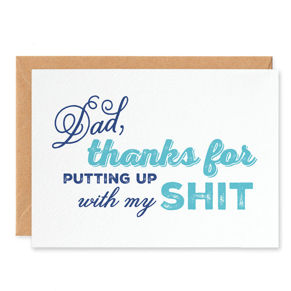 'Dad, Thanks For Putting Up With My Shit' Fathers Day Card - Project Pretty  - 1