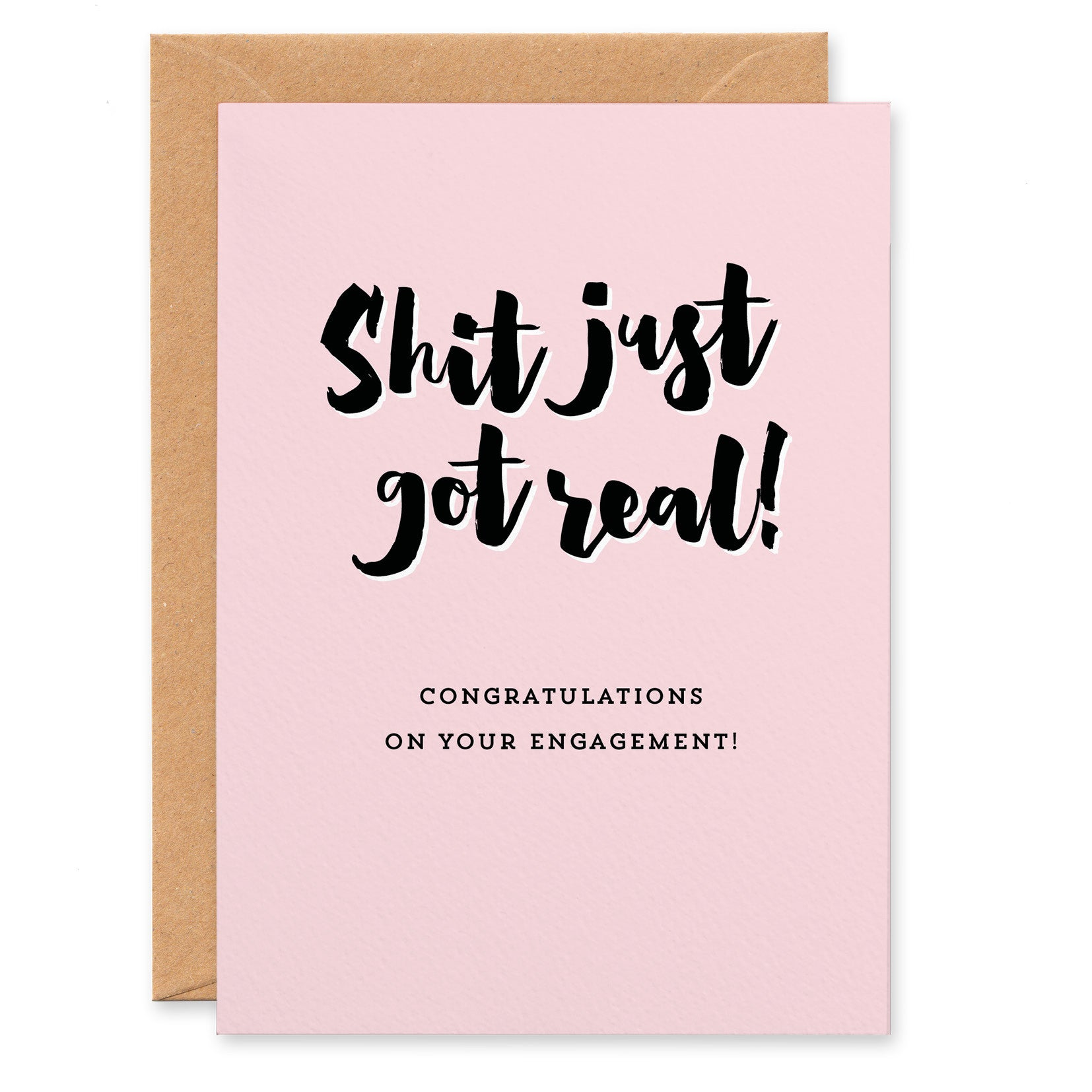 'Shit Just Got Real!' Engagement Congratulations Card - Project Pretty