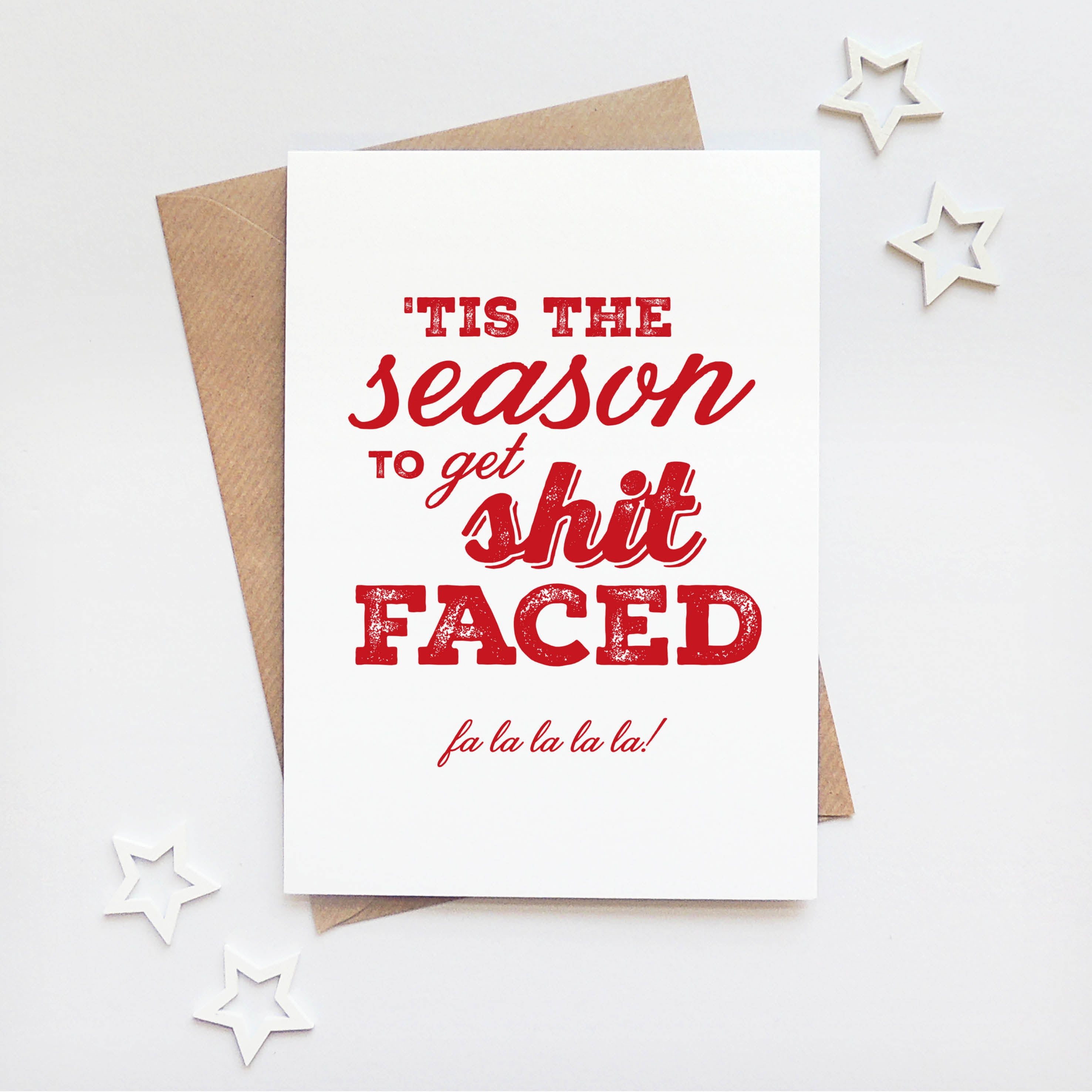'Tis the season to get shit faced' funny christmas card