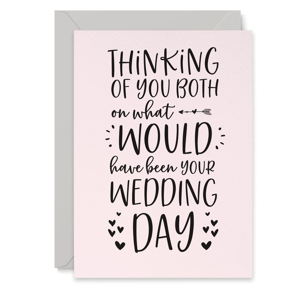 Thinking Of You Both Would Have Been Your Wedding Day Card