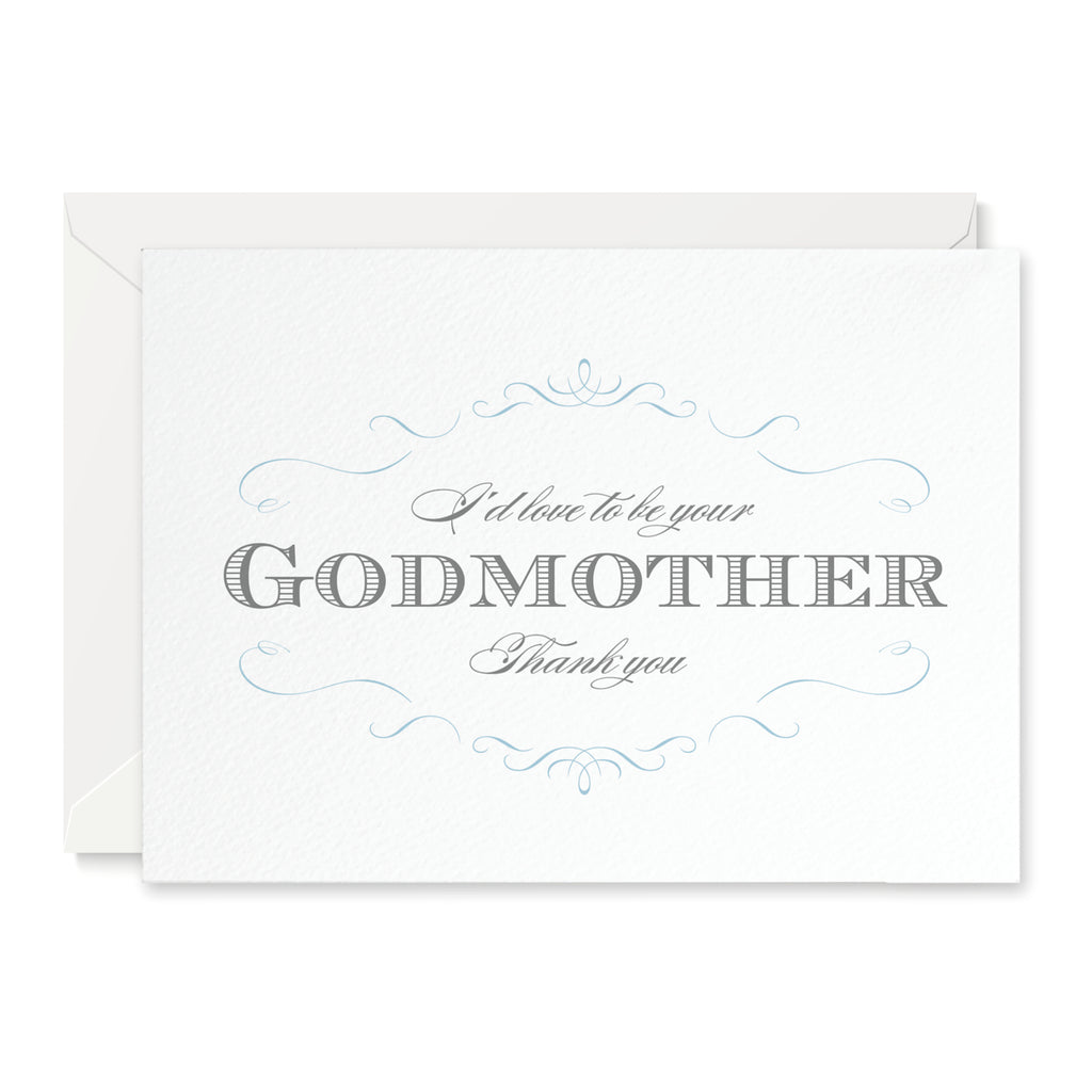 Olivia 'I'd love to be your Godmother' Card