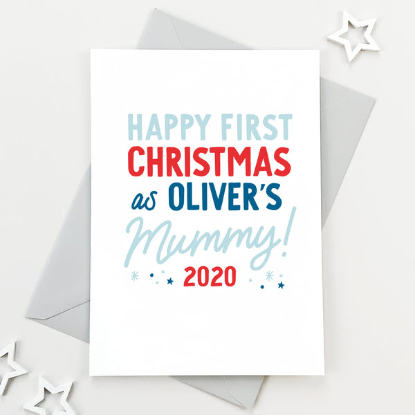 Personalised First Christmas As A Mummy Christmas Card