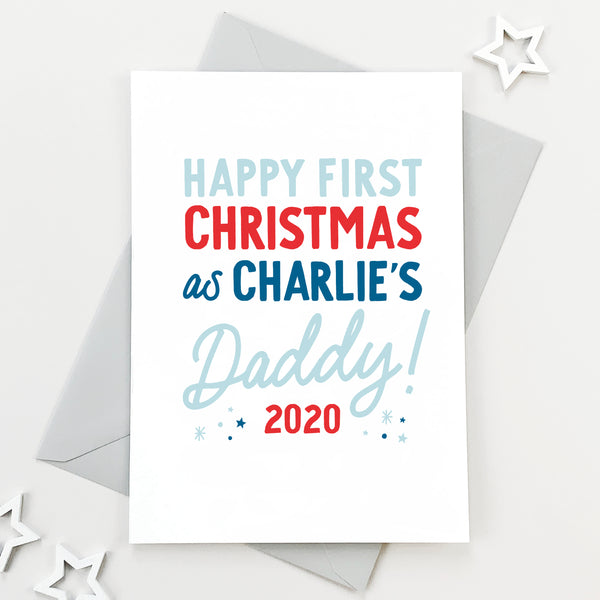 Personalised First Christmas As A Daddy Christmas Card