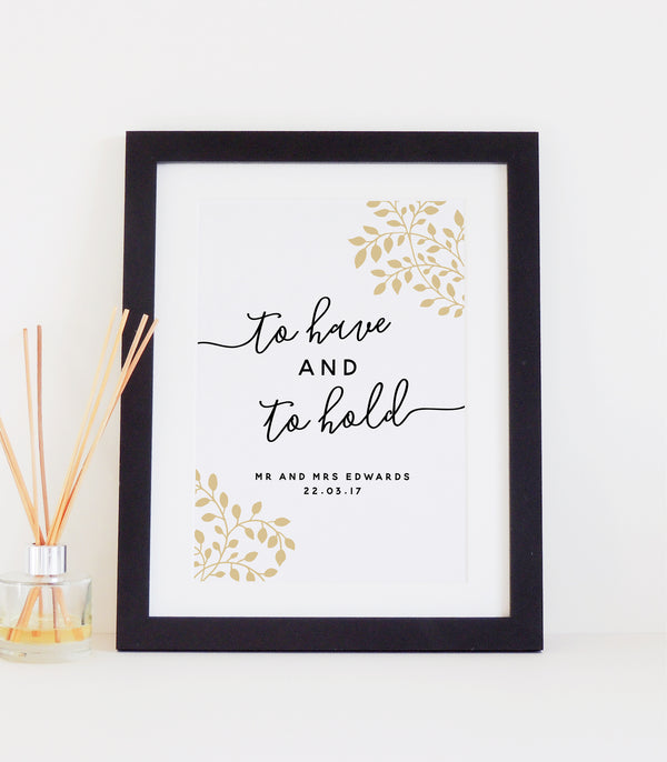 Personalised 'To Have And To Hold' Wedding Print - Almond