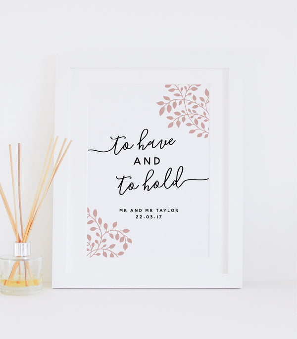 Personalised 'To Have And To Hold' Wedding Print - Dusky pink