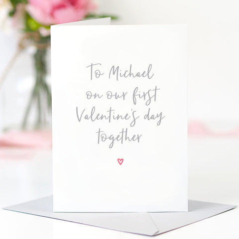 Personalised 'On Our First Valentine's Day' Card