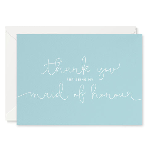 Duck Egg Blue 'Thank You For Being My Maid of Honour' Card