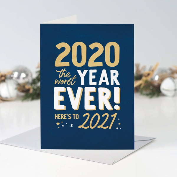 2020 Worst Year Ever Happy New Year Card