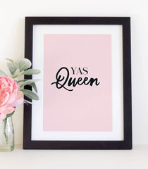 'Yas Queen'  typographical print - Project Pretty  - 1
