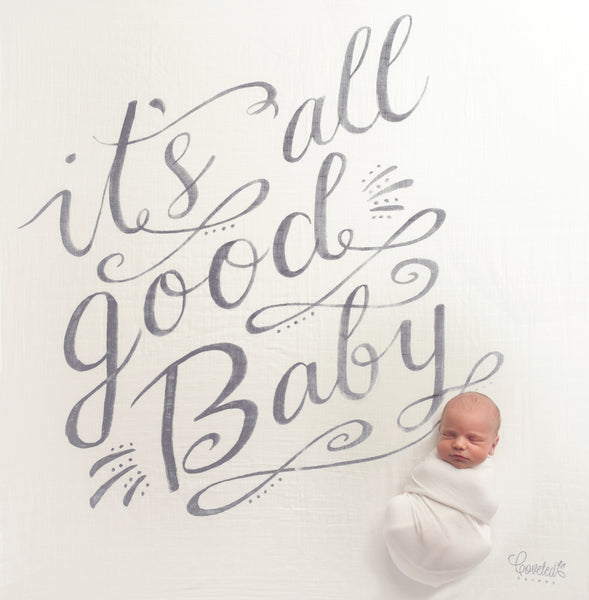 'It's All Good Baby Baby' Organic Swaddle Scarf™