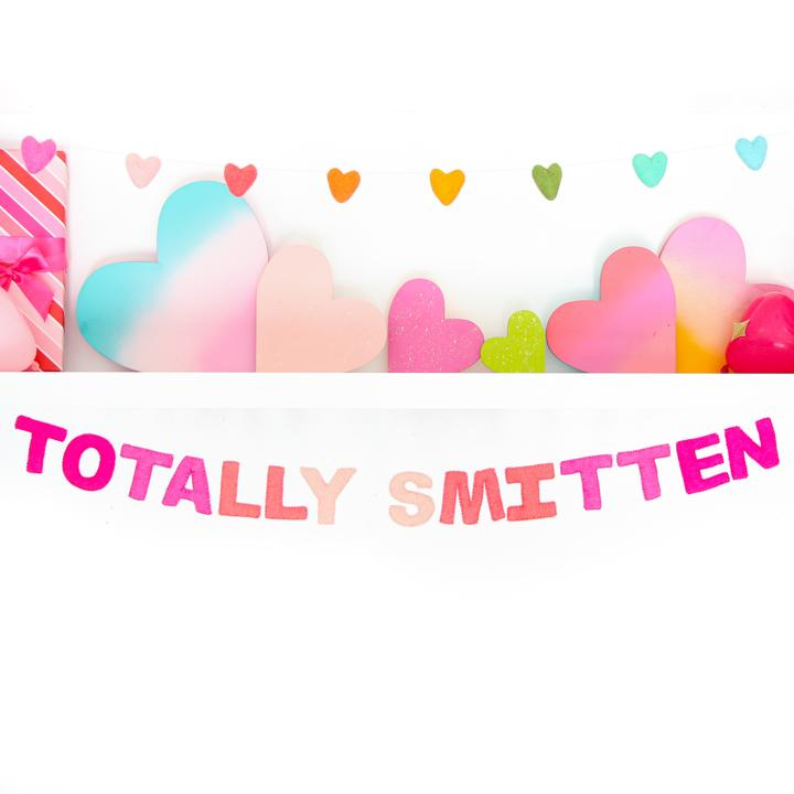 Totally Smitten Felt Garland