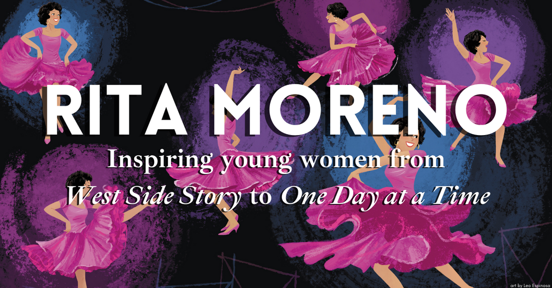 How Rita Moreno Inspired Young Women: From Movies to TV