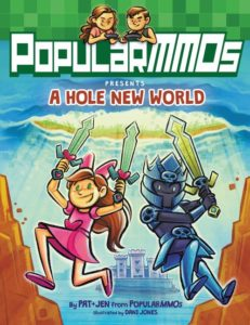 PopularMMOs Presents A Hole New World by PopularMMOs  illustrated by Dani Jones