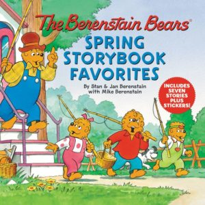 The Berenstain Bears Spring Storybook Favorites Includes 7 Stories Plus Stickers! by Jan & Mike Berenstain