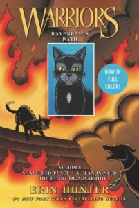 Warriors: Ravenpaw's Path Shattered Peace, A Clan in Need, The Heart of a Warrior by Erin Hunter  illustrated by James L. Barry