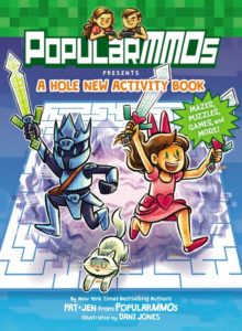 PopularMMOs Presents A Hole New Activity Book Mazes, Puzzles, Games, and More! by PopularMMOs  illustrated by Dani Jones
