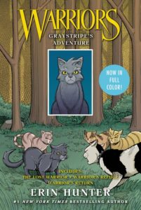 Warriors: Graystripe's Adventure The Lost Warrior, Warrior's Refuge, Warrior's Return by Erin Hunter  illustrated by James L. Barry