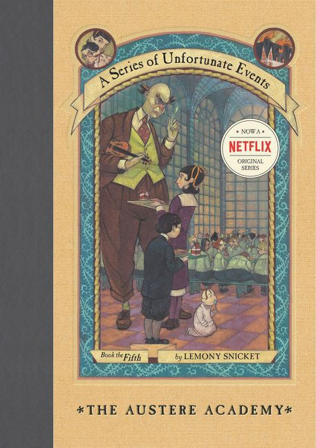 a series of unfortunate events: the austere academy
