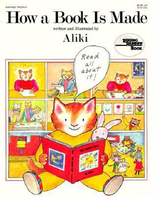 How a Book Is Made by Aliki