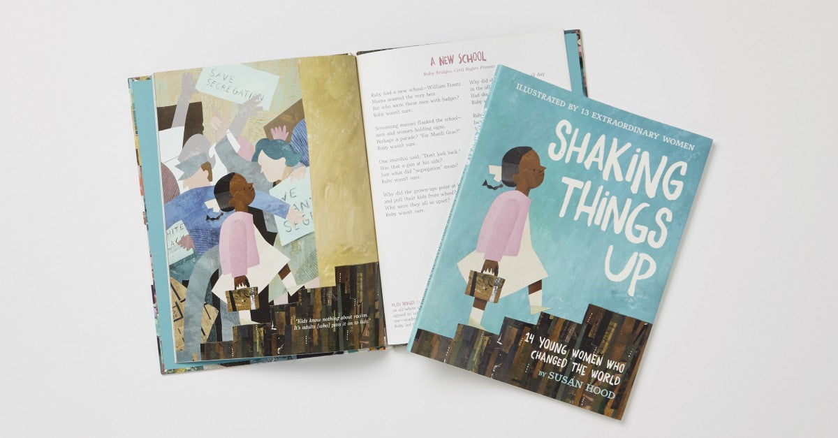 Shaking Things Up: 14 Young Women Who Changed the World by Susan Hood